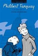 Les voyages de Philibert Tanguay tome 2 by SYLVIE DESROSIERS