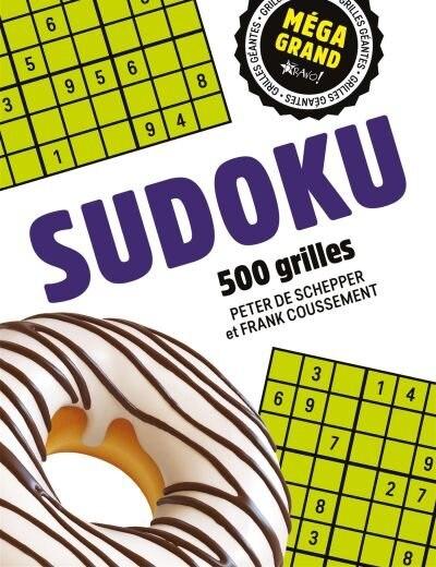 SUDOKU : 500 GRILLES by Frank Coussement