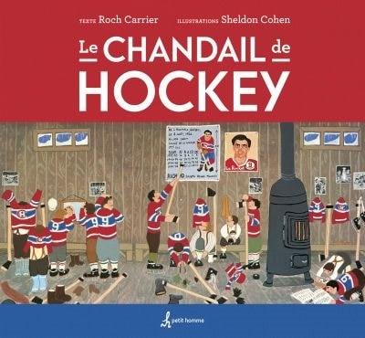 LE CHANDAIL DE HOCKEY by Roch Carrier