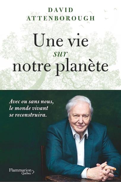 Une vie sur notre planète de David Attenborough