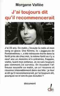 J'AI TOUJOURS DIT QU'IL RECOMMENCERAIT de Morgane Vallée