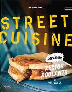 Street cuisine by Christine Plante
