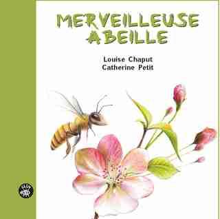 Merveilleuse abeille de Louise Chaput