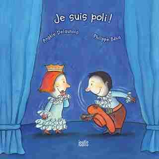 Je suis poli! de Angèle Delaunois