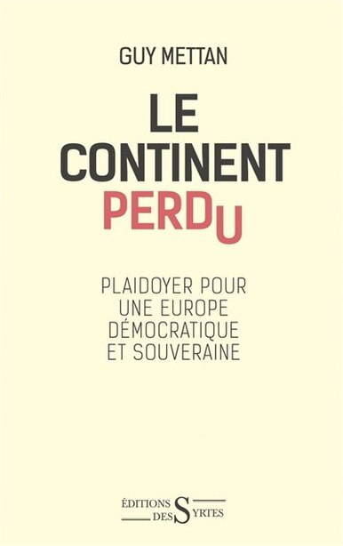Continent perdu (Le) by Guy Mettan