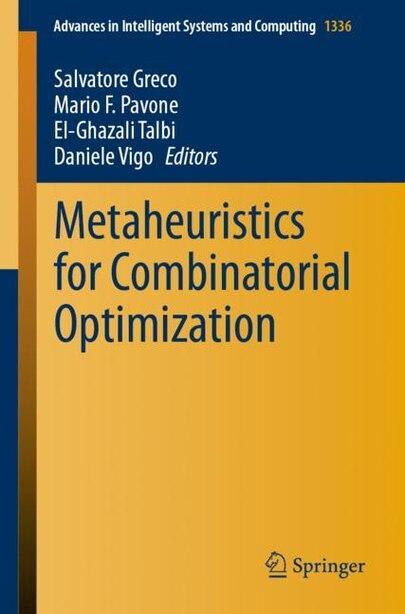 Metaheuristics For Combinatorial Optimization de Salvatore Greco