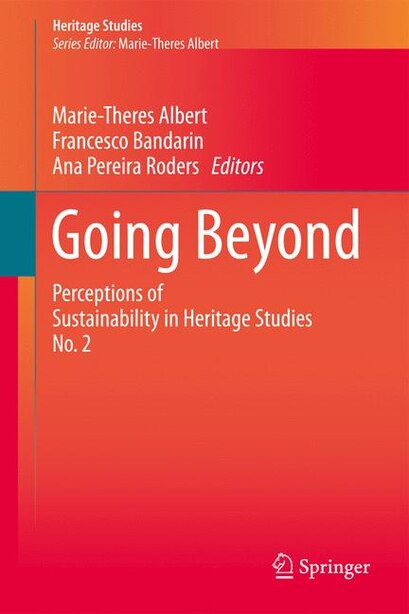 Going Beyond: Perceptions Of Sustainability In Heritage Studies No. 2 de Marie-theres Albert