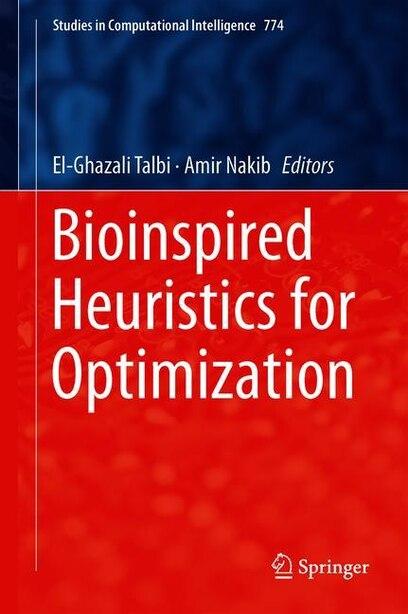Bioinspired Heuristics For Optimization de El-Ghazali Talbi