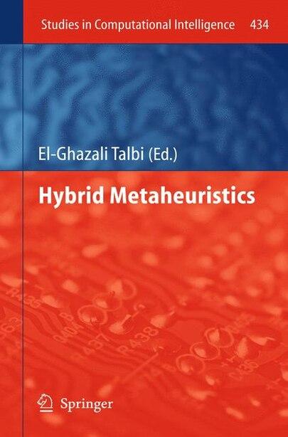 Hybrid Metaheuristics de El-Ghazali Talbi