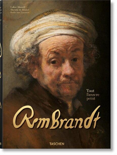 Rembrandt. Tout L'ouvre Peint by Volker Manuth