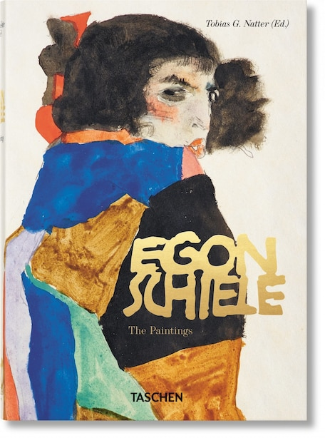 Egon Schiele. The Paintings. 40th Ed. by Tobias G. Natter