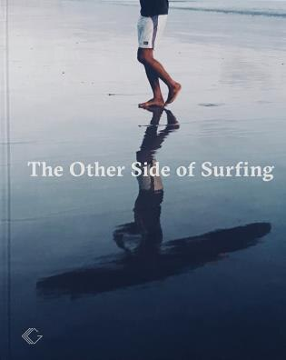 The Other Side Of Surfing by Christian Hundertmark