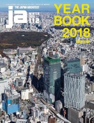 Ja 112 Winter, 2019: Yearbook 2019 de The Japan Architect