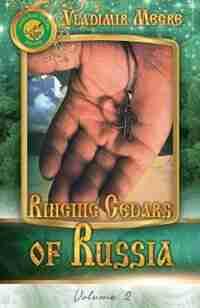 Volume II: Ringing Cedars of Russia by Vladimir Megre