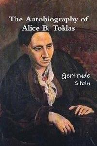 The Autobiography Of Alice B. Toklas de Gertrude Stein