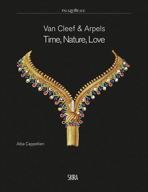 Van Cleef & Arpels: Time, Nature, Love by Alba Cappellieri