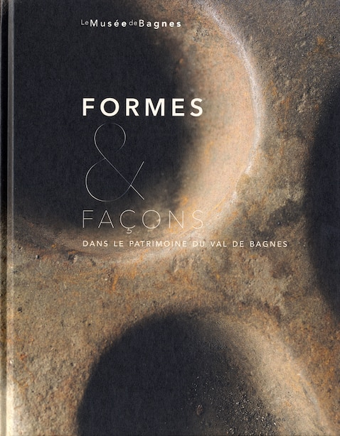 Formes & façons dans Patrimoine du Val de Bagnes by Evelyne Lepage