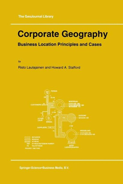 Corporate Geography: Business Location Principles and Cases by R. Laulajainen