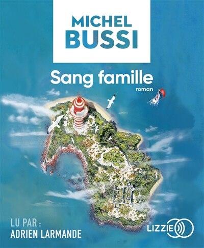CD Sang famille de Michel Bussi