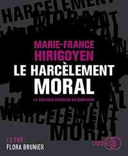CD LE HARCÈLEMENT MORAL de MARIE HIRIGOYEN