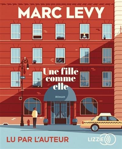 CD Une fille comme elle de Marc Levy
