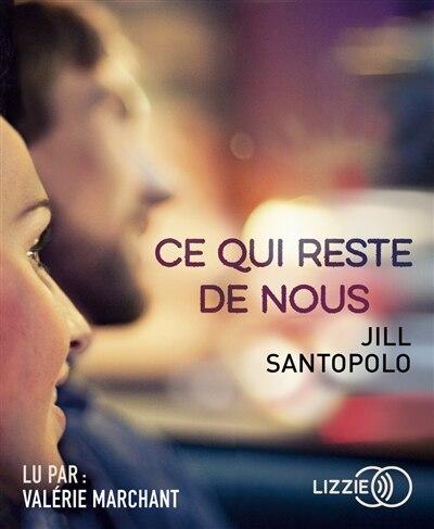 CD CE QUI RESTE DE NOUS de Jill Santopolo