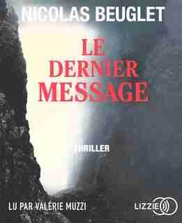 Le dernier message (CD) de Nicolas Beuglet