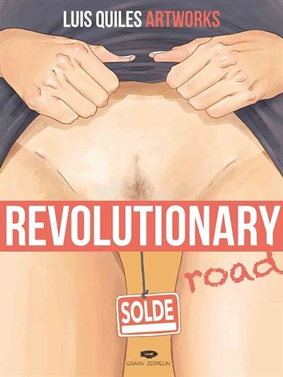Revolutionary road - Luis Quiles artworks by Luis Quilez
