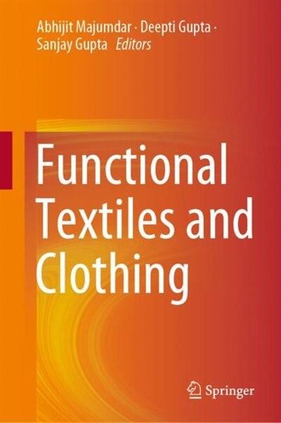 Functional Textiles And Clothing de Abhijit Majumdar
